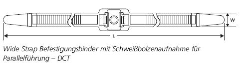 Wide Strap Befestigungsbinder  mit Schweißbolzenaufnahme für Parallelführung – DCT