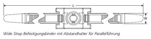 Wide Strap Befestigungsbinder  mit Abstandhalter für Parallelführung